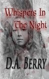 Whispers in the Night (Ghostly Murder Thrillers Book 1)