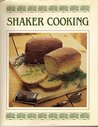 Shaker Cooking