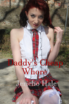 Daddy's Cheap Whore