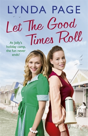 Let the Good Times Roll: At Jolly's holiday camp, the fun never ends! (Jolly series, Book 3)