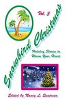 Snowbird Christmas Vol. 3: Holiday Stories to Warm Your Heart
