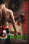 Twas The Knight Before Christmas (Something Great #6)