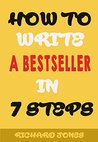How To Write a Bestseller In 7 Easy Steps