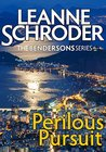 Perilous Pursuit: A Bendersons Travel Mystery (The Bendersons Book 5)