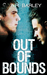 Out of Bounds (Boundaries, #1)