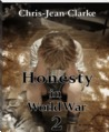 Honesty in World War 2 by Chris-Jean Clarke