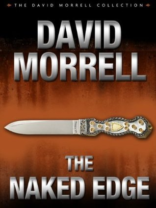 The Naked Edge by David Morrell