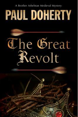The Great Revolt (The Sorrowful Mysteries of Brother Athelstan #16)