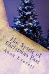 The Spirit of Christmas Past (The Spirit of.... Book 2)