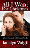 All I Want For Christmas: A Sweet Serenade Christmas Novella