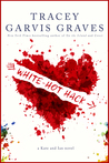 White-Hot Hack by Tracey Garvis-Graves