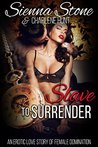 Slave to Surrender: An Erotic Love Story of Female Domination