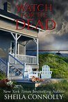 Watch for the Dead (Relatively Dead, #4)