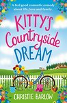 Kitty's Countryside Dream by Christie Barlow