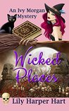 Wicked Places (An Ivy Morgan Mystery #4)