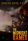 The Midnight Games by David Neil Lee