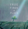 Frog Finds a Place