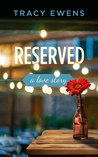 Reserved (A Love Story #4)