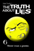 The Truth About Lies (Chronicles of a Hero, #6)