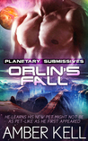 Orlin's Fall (Planetary Submissives, #2)