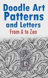 Doodle Art Patterns and Letters: From A to Zen