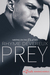Prey (A Dark Addiction Novella)