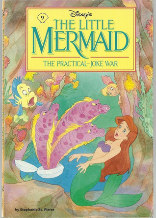 The Practical-Joke War (Disney's The Little Mermaid, #10)