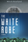 The White Robe