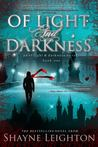 Of Light and Darkness (Of Light and Darkness, #1)