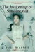The Awakening of Sunshine Girl (The Haunting of Sunshine Girl, #2)