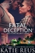 Fatal Deception (Red Stone Security, #3)