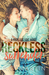 Reckless Surrender (Made fo...