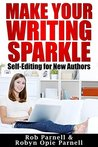 Make Your Writing Sparkle: Self-editing for New Authors