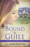 Bound by Guilt (Thicker Than Blood #2)