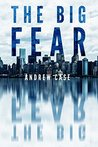 The Big Fear (Hollow City Series, #1)