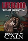 Coming of Age Story About Vampires, Werewolves, Shapeshifters, & Love (Lifeblood, #1)
