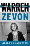 Warren Zevon: Desperado of Los Angeles