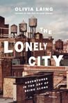 The Lonely City: ...