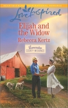 Elijah and the Widow (Lancaster County Weddings #4)