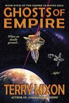 Ghosts of Empire (Empire of Bones Saga, #4)