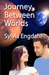 Journey Between Worlds by Sylvia Engdahl