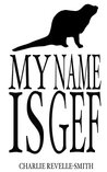 My Name is Gef: The Tale of a Mongoose
