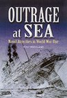 Outrage at Sea: Naval Atrocities in World War One