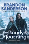 The Bands of Mourning (Mistborn, #6) by Brandon Sanderson