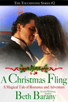A Christmas Fling (A Christmas Elf Romance) (A Magical Tale of Romance and Adventure) (Touchstone, #2)