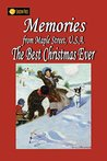 Memories From Maple Street U.S.A: The Best Christmas Ever