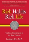 """Rich Habits Rich Life: The Power of """"Me We Do Be"""" Habits, Rituals and Routines"""