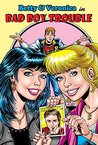 Archie New Look Series - Book 1: Betty & Veronica in Bad Boy Trouble (Archie Comics Graphic Novels)