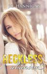 Reckless Abandon (The Damaged, #2)
