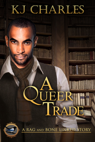A Queer Trade (Rag and Bone, #0.5)